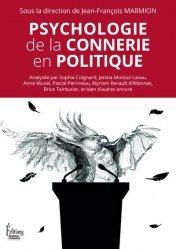 Dernières parutions sur Psychologie sociale, Psychologie de la connerie en politique