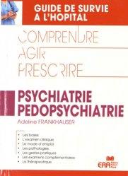 Souvent acheté avec Neurologie, le Psychiatrie Pédopsychiatrie