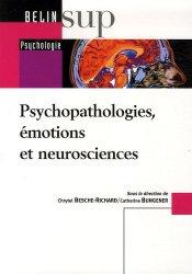 Souvent acheté avec Guide pratique des médicaments en neuro-psychiatrie, le Psychopathologies, émotions et neurosciences