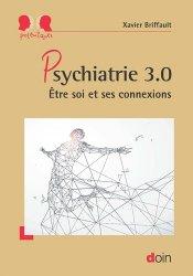 Souvent acheté avec Traité d'anatomie palpatoire, le Psychiatrie 3.0