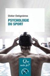 Dernières parutions dans Que sais-je ?, Psychologie du sport