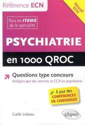 Souvent acheté avec Mémento de psychiatrie légale, le Psychiatrie en 1000 QROC