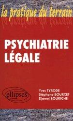 Dernières parutions sur Psychiatrie légale, Psychiatrie légale