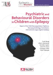 Dernières parutions sur Epilepsies, Psychiatric and Behavioural Disorders in Children with Epilepsy
