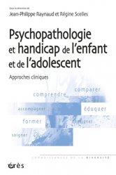 Dernières parutions dans Connaissances de la diversité, Psychopathologie et handicap de l'enfant et de l'adolescent
