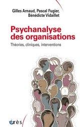 Dernières parutions sur Dictionnaires, Psychanalyse des organisations