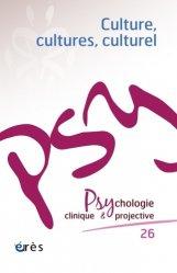 Dernières parutions sur Revues de psychologie, Psychologie clinique et projective N° 26 : Culture, cultures, culturel