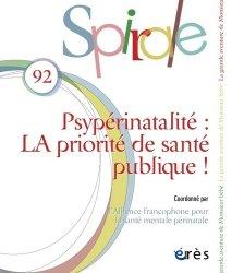 Dernières parutions dans Spirale, Psypérinatalité. LA priorité de santé publique !