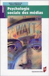 Dernières parutions dans Didact Psychologie sociale, Psychologie sociale des médias