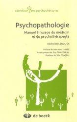 Souvent acheté avec Difficultés et troubles à l'adolescence, le Psychopathologie