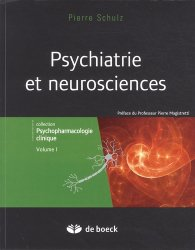 Souvent acheté avec Traitements biologiques en psychiatrie, le Psychiatrie et neurosciences Tome 1