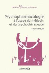 Dernières parutions sur Psychotropes, Psychopharmacologie à l'usage du médecin et du psychothérapeute de première ligne