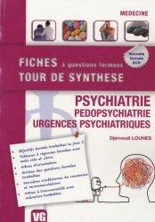 Souvent acheté avec Hépato-gastro-entérologie, le Psychiatrie - Pédopsychiatrie - Urgences psychiatriques