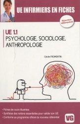 Souvent acheté avec Raisonnement démarche clinique infirmière - Projet de soins infirmiers UE 3.1 & 3.2, le Psychologie, Sociologie, Anthropologie