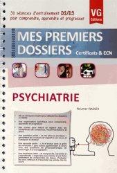 Dernières parutions dans Mes premiers dossiers, Psychiatrie
