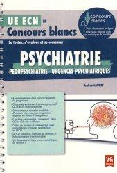 Nouvelle édition Psychiatrie, pédopsychiatrie, urgences psychiatriques