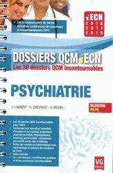Dernières parutions dans Dossiers QCM iECN, Psychiatrie