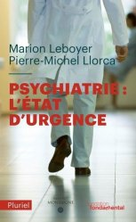 Dernières parutions sur Psychiatrie, Psychiatrie : l'état d'urgence