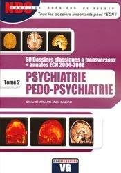 Souvent acheté avec Pédiatrie, le Psychiatrie Pedo-psychiatrie Tome 2