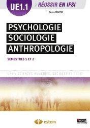Dernières parutions dans Réussir en IFSI, Psychologie, sociologie, anthropologie UE 1.1