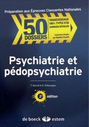 Souvent acheté avec Psychiatrie Pédopsychiatrie, le Psychiatrie et Pédopsychiatrie