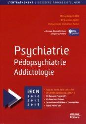 Souvent acheté avec Douleur Soins palliatifs et accompagnement, le Psychiatrie, Pédopsychiatrie, Addictologie
