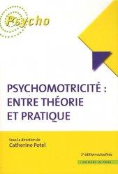 Souvent acheté avec Groupes et psychomotricité, le Psychomotricité: entre théorie et pratique