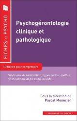 Dernières parutions dans Les fiches de psycho, Psychogérontologie clinique et pathologique