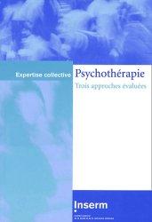 Dernières parutions dans Expertise collective, Psychothérapie. Trois approches évaluées