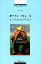 Dernières parutions dans Études, recherches, actions en santé mentale en Europe, PSYCHIATRIES. L'utopie, le déclin