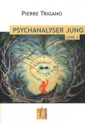 Dernières parutions sur Jung, Psychanalyser Jung. Tome 2, Jung à l'épreuve du nazisme, 1920-1946