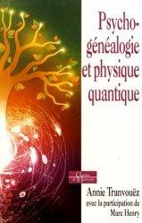 Dernières parutions dans Chemins de l'harmonie, Psychogénéalogie et physique quantique