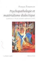 Dernières parutions sur Psychopathologie de l'adulte, Psychopathologie et matérialisme dialectique