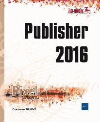 Dernières parutions dans Pixel Mémo, Publisher 2016