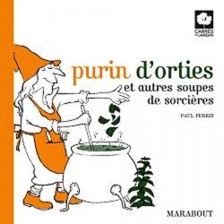 Souvent acheté avec La forêt fruitière, le Purin d'orties et autres soupes de sorcières