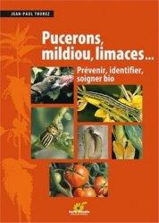 Souvent acheté avec Jardinez avec les insectes, le Pucerons, mildiou, limaces...