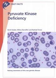 Dernières parutions sur Génétique, Pyruvate Kinase Deficiency