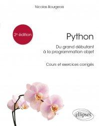 Dernières parutions sur Techniques de programmation, Python, du grand débutant à la programmation objet - Cours et exercices corrigés - 2e édition