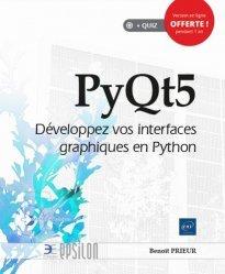 Dernières parutions dans Epsilon, PyQt5 - Développez vos interfaces graphiques en Python