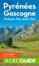 Dernières parutions dans GéoGuide, Pyrénées Gascogne