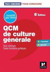 Dernières parutions dans Pass'Concours, QCM de culture générale. Tous concours, toutes fonctions publiques, 6e édition