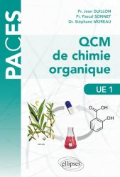 Nouvelle édition QCM de chimie organique UE1 livre paces 2020, livre pcem 2020, anatomie paces, réussir la paces, prépa médecine, prépa paces