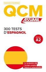 Dernières parutions sur Auto apprentissage (parascolaire), QCM 300 Tests d'Espagnol