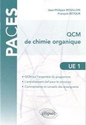 Souvent acheté avec La chimie de l'UE1, le QCM chimie organique UE1