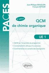 Souvent acheté avec Bases cellulaires et moléculaires du développement  UE2, le QCM de chimie organique UE1