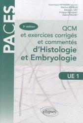 Nouvelle édition QCM et exercices corrigés et commentés d'Histologie et d'Embryologie