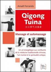 Dernières parutions sur Massages, Qigong Tuina - Massage et automassage