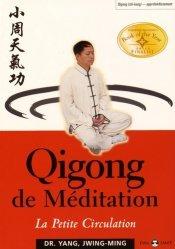 Dernières parutions dans Eveil santé, Qigong de méditation. La petite circulation
