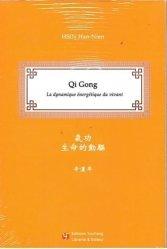Dernières parutions sur Acupuncture - Médecine chinoise, Qi gong : la dynamique énergétique du vivant