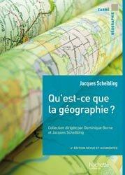 Dernières parutions dans Carré Géographie, Qu'est ce que la géographie ?